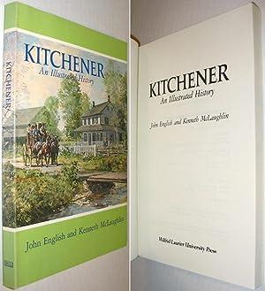 Kitchener : An Illustrated History: English, John; Mclaughlin,