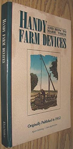 Handy Farm Devices : And How to Make Them