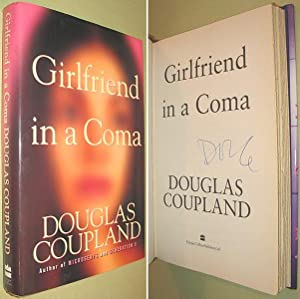 Girlfriend in a Coma SIGNED: Coupland, Douglas