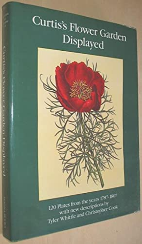 Curtis's Flower Garden Displayed : 120 Plates from the Years 1787-1807