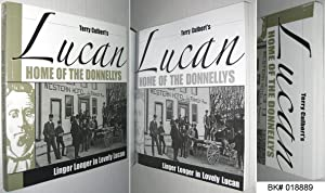 Terry Culbert's Lucan: Home of the Donnellys: Culbert, Terry