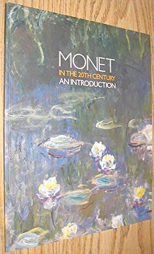 Monet in the 20th Century : An: Yetton, Christopher