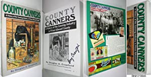 County Canners : A History of the: Crawford, Douglas A.