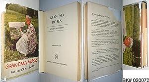 Grandma Moses: My Life's History: Moses, Grandma; Kallir,