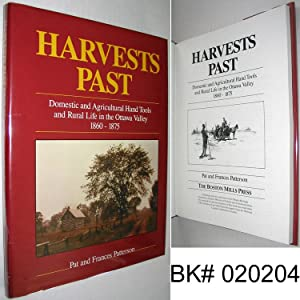 Harvests Past: Domestic and Agricultural Hand Tools and Rural Life in the Ottawa Valley 1860 - 1875