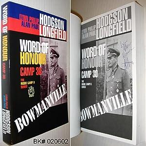 Word of Honour: Camp 30 Bowmanville: Hodgson, Lynn Philip;