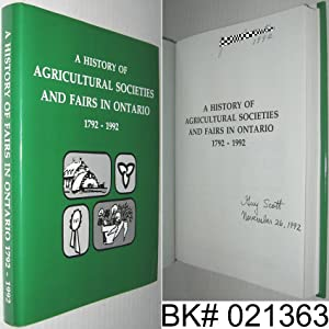 A History of Agricultural Societies and Fairs in Ontario 1792 - 1992