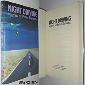 Night Driving: Stories By Peter Behrens: Behrens, Peter