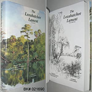 The Loxahatchee Lament Volume 1: Reminiscenses of: Cary, Ives (editor)