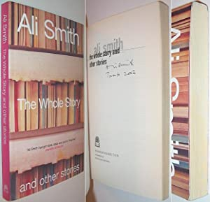 The Whole Story and other Stories SIGNED: Smith, Ali