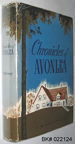 Chronicles Of Avonlea Montgomery L M