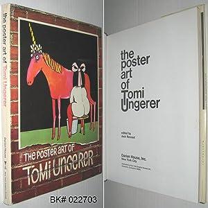 The Poster Art of Tomi Ungerer: Rennert, Jack (editor);