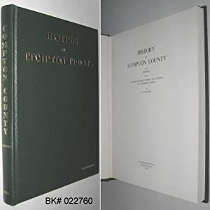 History of Compton County and Sketches of: Channell, L. S