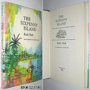 The Sixpenny Island: Park, Ruth
