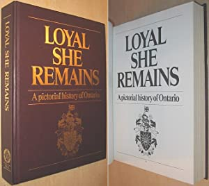 Loyal She Remains : A Pictorial History: Fryer, Mary Beacock;