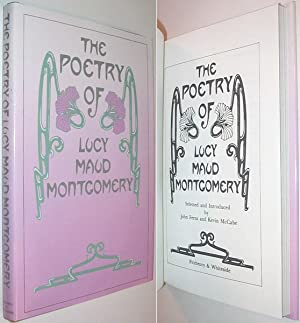 The Poetry of Lucy Maud Montgomery: Montgomery, L. M.