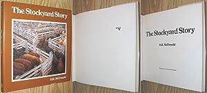 The Stockyard Story: McDonald, D. R.