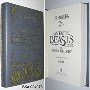 Fantastic Beasts and Where to Find Them: Rowling, J. K.