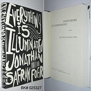Everything Is Illuminated: Foer, Jonathan Safran