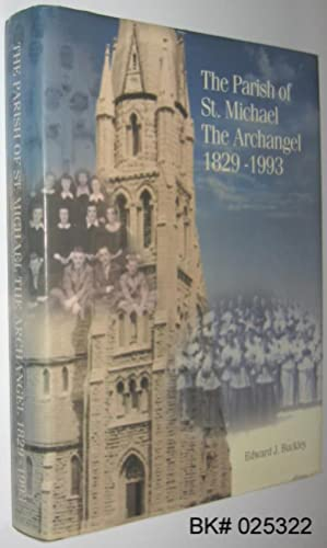 A History of the Parish of St. Michael The Archangel Belleville, Ontario 1829 - 1993