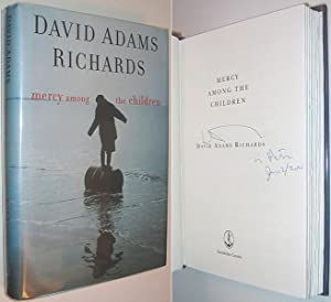 Mercy Among the Children SIGNED: Richards, David Adams