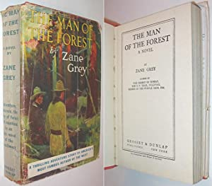 The Man of the Forest : A: Grey, Zane