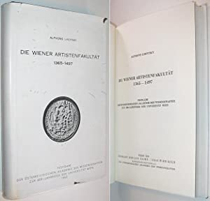 Die Wiener Artistenfakultät 1365-1497 : Festgabe der: Lhotsky, Alphons