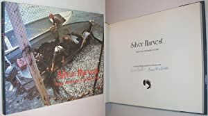Silver Harvest: The Fundy Weirmen's Story SIGNED: Wilbur, Richard; Wentworth,