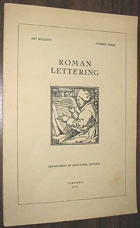 Roman Lettering Art Bulletin Number Three: Minister of Education,