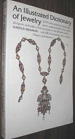 An Illustrated Dictionary of Jewelry: Newman, Harold