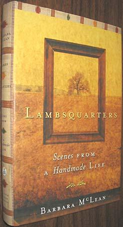 Lambsquarters : Scenes from a Handmade Life
