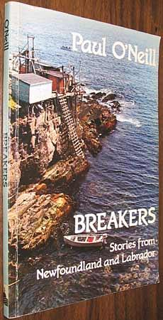 Breakers: Stories from Newfoundland and Labrador: O'Neill, Paul