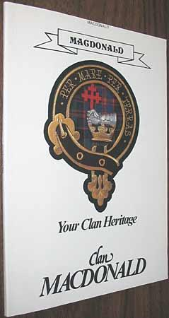 MacDonald ( Clan Donald ) Your Clan Heritage Series: McNie, Alan