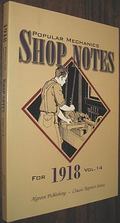 Popular Mechanics Shop Notes for 1918 Vol.: Windsor, H. H.