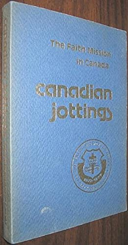 The Faith Mission in Canada : Canadian: Mather, E. S.