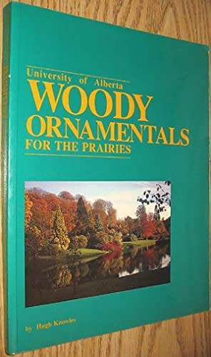 Woody Ornamentals for the Prairies