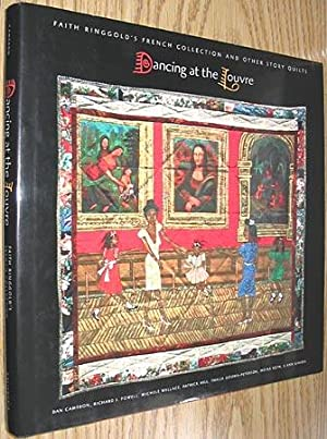 Dancing at the Louvre: Faith Ringgold's French Collection and Other Story Quilts: Cameron, Dan...