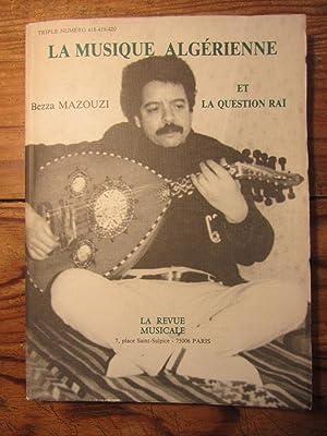 La Musique algérienne et la question Raï.: Mazouzi ( Bezza- ).