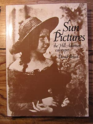 Sun Pictures. The Hill- Adamson calotypes.