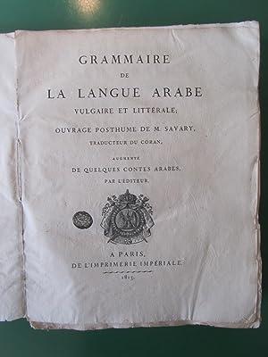 Grammaire de la Langue arabe vulgaire et: Savary ( Claude-