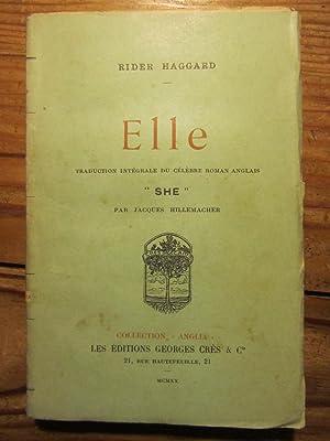 Elle. Traduction intégrale du célèbre roman anglais: Rider Haggard (