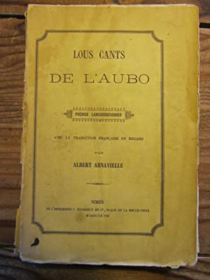 Lous Cants de l' Aubo. Poésies languedociennes.: Arnavielle ( Albert-