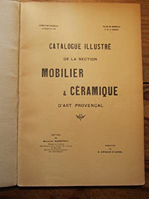 Catalogue illustré de la section Mobilier et Céramique d' Art provençal.
