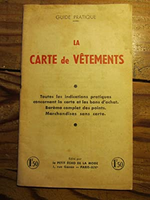 Guide pratique. La Carte de Vêtements.