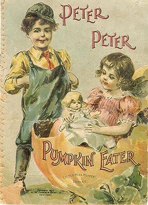 Peter Peter Pumpkin Eater Little Miss Muffet