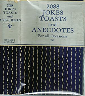 2088 Jokes Toasts and Anecdotes for All