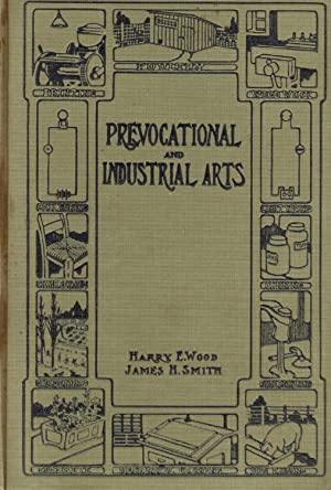 Prevocational and Industrial Arts by Wood, Harry: Harry Wood and