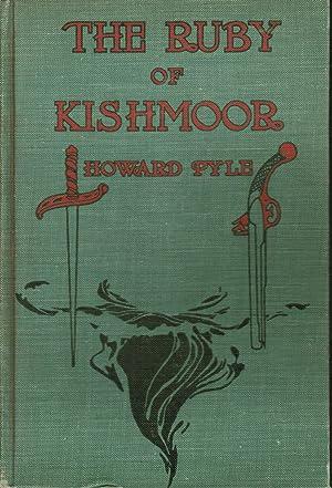 The Ruby of Kishmoor: Howard Pyle
