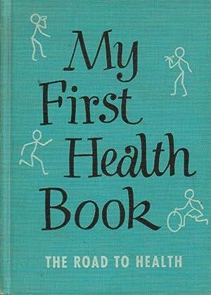 My First Health Book (The Road To: Edwina Jones, Edna