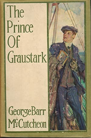 The Prince of Graustark: George Barr McCutcheon